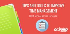 Beat school stress for good with these tips and tools to improve time management skills.