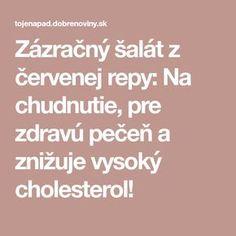 Zázračný šalát z červenej repy: Na chudnutie, pre zdravú pečeň a znižuje vysoký cholesterol!