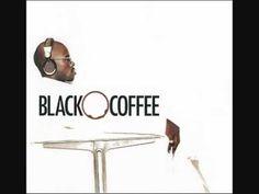 Blackcoffee - Molo Sweetie - YouTube