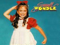 Remember Small Wonder? The robot girl?