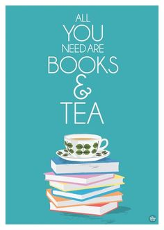All you need are books and tea and NO boys! Because are stupid little heartbreakers/soul crushers that only want one thing. Books and tea for me for the rest of my life! Books And Tea, I Love Books, Books To Read, My Books, Blue Books, All You Need Is, My Love, Book Nooks, Love Reading