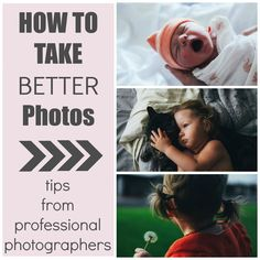 How to Take Better Photos: Tips From Professional photographers. Focus on lighting.