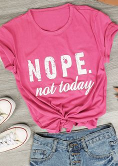 7634836e777 Nope not Today T-Shirt - Bellelily
