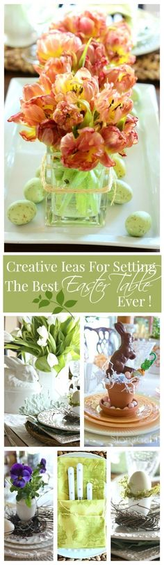 CREATIVE WAYS TO SET THE BEST EASTER TABLE EVER- tons of idea and lots of pictures-stonegableblog.com