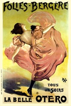 Folies Bergere by PAL 1899 France - Beautiful Vintage Poster Reproduction. This vertical French theater and exhibition poster features a woman dancing kicking up her pink dress as she skips along. Vintage French Posters, Vintage Poster, Vintage Postcards, Cabaret, La Bella Epoque, Vintage Advertisements, Vintage Ads, Vintage Photos, La Belle Epoque Paris