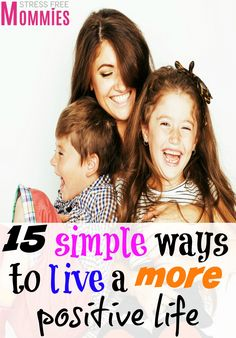 15 simple ways to live a more positive life- A true inspiration! Everyone strives to have a more happy and positive life but sometimes we don't commit to it. These simple steps will help you do just that, commit and start living a more positive life because you deserve it! + free printable!