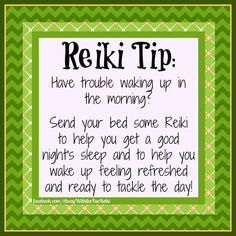 #Reiki tips tip for waking up in the morning using reiki #healing