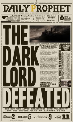 "The Daily Prophet: ""The Dark Lord Defeated"" by ~nathanthenerd on deviantART #harrypotter"
