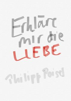 """...ich hab sie immer schon verloren... ❤️  Zitat von Philipp Poisel aus seinem neuen Lied """"Erkläre mir die Liebe"""""""