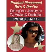 Product Placement Do's & Don'ts: Getting Your Jewelry on TV, Movies & Celebrities