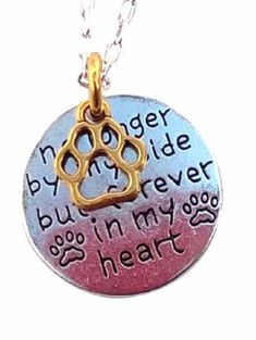 Paw Print Necklace No Longer by my Side but Forever in my Heart Charm Dog Cat #Handmade