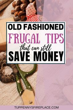 12 Traditional Frugal Living Tips To Supercharge Your Savings