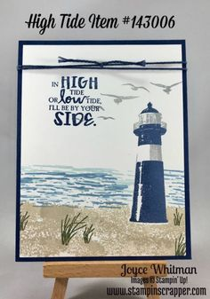 Stampin Up! High Tide stamp set from the 2017 Occasions catalog. This is a great card for encouragement or you change the sentiment to Happy Birthday and it would be a perfect masculine card.