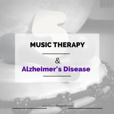 music therapy and alzheimers disease essay
