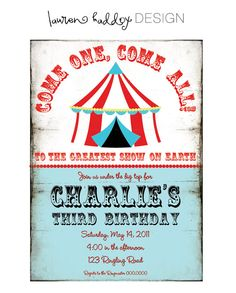 Maggie's Bday party ideas - love the wording! Circus Birthday Invitations, Circus Theme Party, Carnival Birthday Parties, Kids Party Themes, First Birthday Parties, Boy Birthday, Party Invitations, Party Ideas, Birthday Ideas