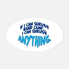 If I can Survive Band Camp... Oval Decal for