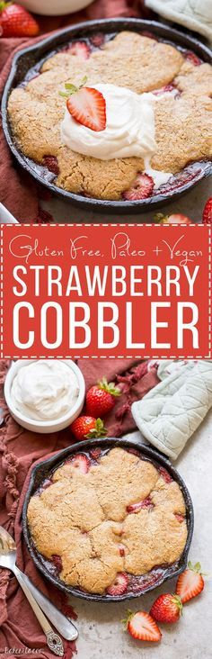 This Strawberry Cobbler recipe makes a small batch that's perfect for sharing between a few people. This gluten-free, Paleo, and vegan dessert is made even better with some whipped coconut cream!