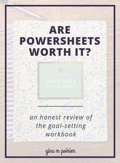 Is the PowerSheets goal planner really worth it as a goal planner? Here's what I learned after using the workbook from Cultivate for Matters for a year so you can decide if Lara Casey's method works for you for planning and goal setting #planning #goalplanner #cultivatewhatmatters #powersheets