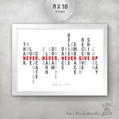 Never Give Up Inspirational Quote Print / Inspirational Art Print / Motivational Art / Encouragement Quote / Typography Design on Etsy, The Words, Quote Posters, Quote Prints, Teacher Appreciation Gifts, Teacher Gifts, Student Gifts, High School Graduation Gifts, Graduation Quotes, Best Teacher Ever
