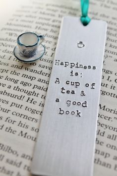 Happiness is A Cup of Tea and a Good Book  Metal by MauveMagpie, £10.00