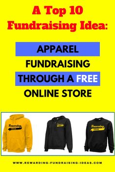 Online Apparel - One of the top 10 fundraising ideas. With a huge range of customizable apparel to showcase your organization and raise funds. FREE to setup - and FREE of hassle. Just design your Apparel and promote.