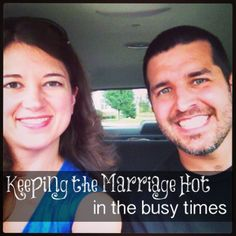 Keeping Marriage HOT in the busy times! tips for staying connected with your spouse when life gets busy... #happywivesclub