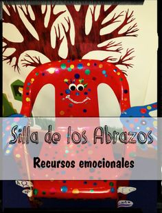 A escola dos sentimentos : LA SILLA DE LOS ABRAZOS
