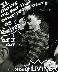 It makes me sad too. Let's live!   Secret from PostSecret.com