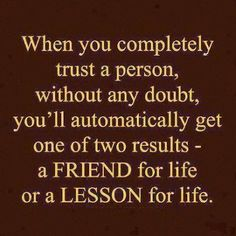 Trust that person . . . .