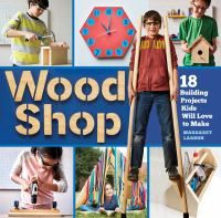 Wood Shop by Margaret Larson-In this carpentry-camp-in-a-book, kids ages 8 to 12 learn the fun and creative pleasure of essential woodworking skills and build imaginative projects, from a Tool Tote to a Birdhouse and Sky-High Stilts. Woodworking School, Woodworking For Kids, Woodworking Basics, Woodworking Toys, Custom Woodworking, Woodworking Projects, Woodworking Machinery, Youtube Woodworking, Woodworking Techniques