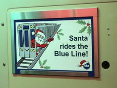 Santa Rides the Blue Line! | Flickr - Photo Sharing!