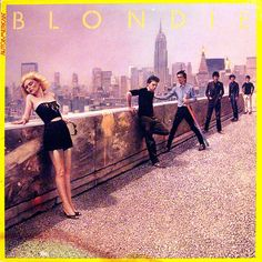 Blondie, AutoAmerican, 1980. Beautiful girl + band + New York - enuff said!