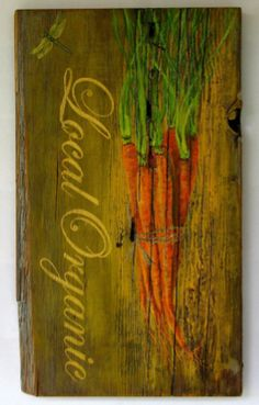 Image detail for -What better way to add some country style to your kitchen or weekend home than by adding some original art painted directly on a rustic chunk of reclaimed wood. The ...