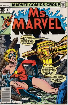 Ms. Marvel #17 Marvel Comics 1st appearance of Mystique Written by Chris Claremont with art by Jim Mooney & Tony DeZuniga. Dave Cockrum cover. Cameo of Mystique in issue #16!