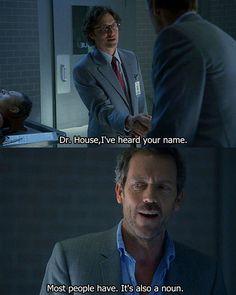 I've heard your name...