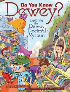 Do You Know Dewey?: Exploring the Dewey Decimal System by Brian P. Cleary Are you ready for a library adventure? Join a group of children as they explore the Dewey decimal system! School Library Lessons, Library Lesson Plans, Elementary School Library, Library Skills, School Library Decor, Elementary Education, Library Themes, Library Book Displays, Library Books