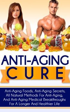 Anti-Aging Cure - Anti-Aging Foods, Anti-Aging Secrets, All Natural Methods For Anti-Aging, And Anti-Aging Medical Breakthroughs For A Longer And Healthier ... natural anti aging foods and supplements) by Ace McCloud, http://www.amazon.com/dp/B00GTC1GYM/ref=cm_sw_r_pi_dp_l1Wktb0YV1AC3