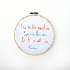 Embroidered Emerson Quote-Hand Embroidery-Live in the Sunshine-Stitch Art-Beach Decor-Bright Wall Art-Embroidered Hoop Art-Needlepoint Art
