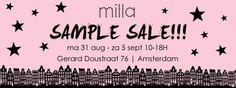 Milla sample sale -- Amsterdam -- 31/08-05/09