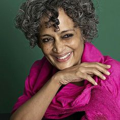 Indian Writer Arundhati Roy (author of The God of Small Things) *Photograph: Suki Dhanda for the Observer The Little Prince, Another World, Ladies Day, Girl Power, Good Books, Interview, Big, Celebrities, People