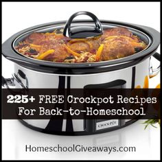 225+ FREE Crockpot Recipes For Back-to-Homeschool | Homeschool Giveaways