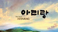 "The Story of Arirang ""아리랑"""