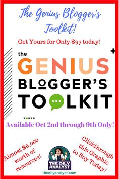 It's finally here!  The Genius Blogger's Toolkit is available now through October 9th at 11:59pm EST!  Get yours now, by clicking on this graphic!  Up your blogging game today! | #theoilyanalyst #blogging #pinterest #facebook #instagram #twitter #socialme