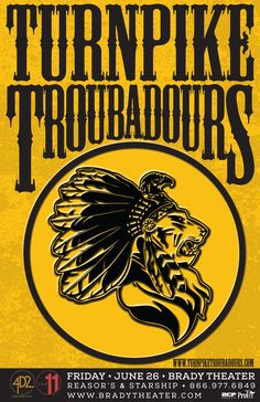 Turnpike Troubadours  Fri - Jun 26 Brady Theater 105 W. Brady St. Tulsa, OK   Tickets on Sale FRI 4/10 at 10am Reasor's and Starship Records in Tulsa Buy For Less Locations in OKC Charge by phone @ 866.977.6849 online @ protix.com Doors Open at 7pm All Ages Welcome