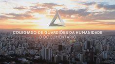 DOCUMENTÁRIO | COLEGIADO DE GUARDIÕES DA HUMANIDADE