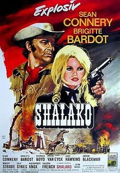 """""""Shalako"""" directed by Edward Dmytryk and starring Sean Connery and Brigitte Bardot. Movie Poster Size, Old Movie Posters, Classic Movie Posters, Cinema Posters, Western Film, Western Movies, Brigitte Bardot, Old Movies, Vintage Movies"""