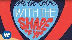 ed sheeran shape of you - YouTube