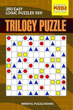 Trilogy Puzzle: 250 Easy Logic Puzzles 11x11 Easy Logic Puzzles, Hard Puzzles, Sudoku Puzzles, Crossword Puzzles, Puzzles For Kids, English Worksheets For Kids, Third Grade Science, Physics Classroom, Puzzle Books