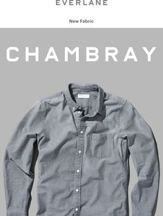 Our First Chambray Shirt - Everlane
