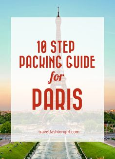 Traveling to Paris? You're in luck! This ten step guide to packing for Paris will help you plan what to wear, how to pack, and what shoes to take!